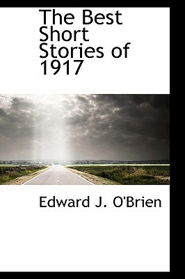 The Best Short Stories of 1917
