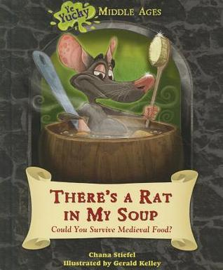 There's a Rat in My Soup: Could You Survive Medieval Food?