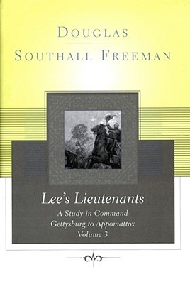 Lees Lieutenants Volume 3: A Study in Command, Get...
