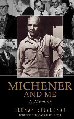 Michener And Me: A Memoir