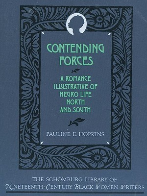 Contending Forces by Pauline Elizabeth Hopkins