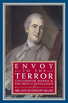 Envoy to the Terror by Melanie Randolph Miller