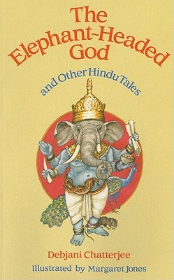 The Elephant-Headed God: And Other Hindu Tales