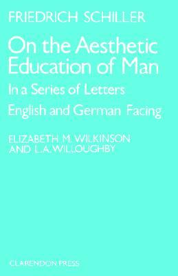 Ebook On the Aesthetic Education of Man in a Series of Letters by Friedrich Schiller read!