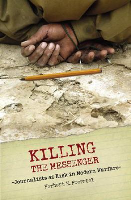 Killing the Messenger: Journalists at Risk in Modern Warfare