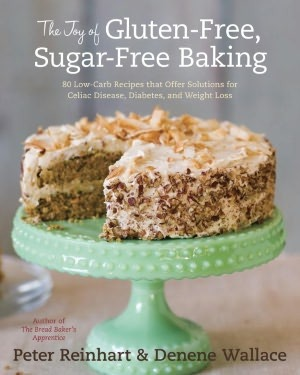 The Joy of GlutenFree SugarFree Baking 80 LowCarb Recipes that
