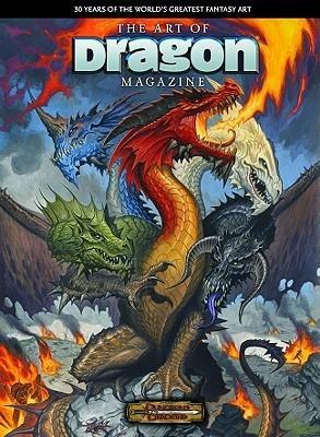 The Art of Dragon Magazine: 30 Years of the World's Greatest Fantasy Art