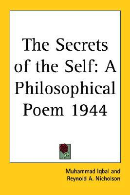 The Secrets of the Self: A Philosophical Poem 1944