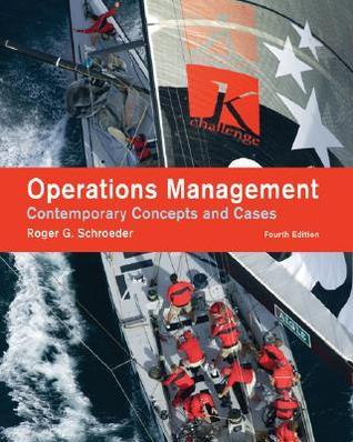 operations management contemporary concepts and cases by roger g rh goodreads com Roger Schroeder Writer Roger Schroeder Illinois