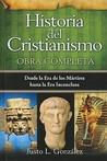 Historia del Cristianismo, Obra completa by Justo L. González