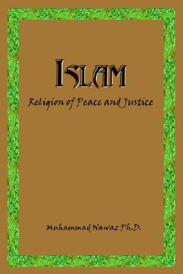 Islam: Religion of Peace and Justice