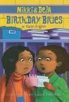Nikki and Deja: Birthday Blues