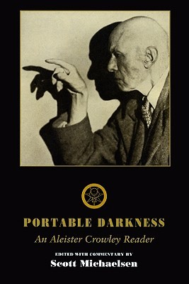 Portable Darkness: An Aleister Crowley Reader