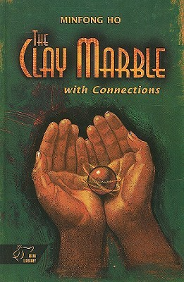 The Clay Marble, with, Connections