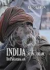 Indija ne pa jokam. Un Pakistāna arī