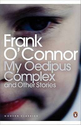 My Oedipus Complex and Other Stories