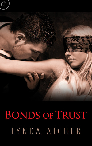 Bonds of Trust(Wicked Play 1)
