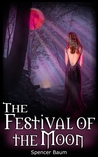 The Festival of the Moon (Girls Wearing Black, #2)