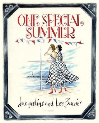 One Special Summer by Jacqueline Kennedy Onassis