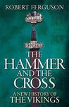 The Hammer And The Cross by Robert Ferguson