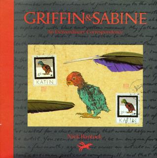 Griffin & Sabine:An Extraordinary Correspondence