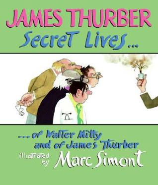Secret Lives of Walter Mitty and of James Thurber
