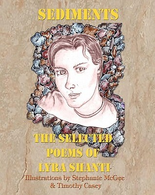 sediments-the-selected-poems-of-lyra-shanti