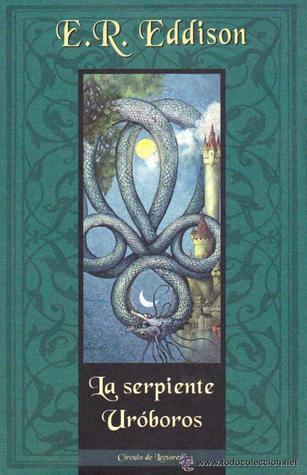 Ebook La serpiente Uróboros by E.R. Eddison DOC!