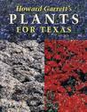 Howard Garrett's Plants for Texas