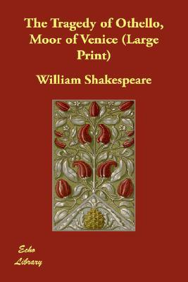 the tragedy of othello in william shakespeares othello The paperback of the othello by william his collected plays were published as mr william shakespeares the moor of venice is a tragedy by william.