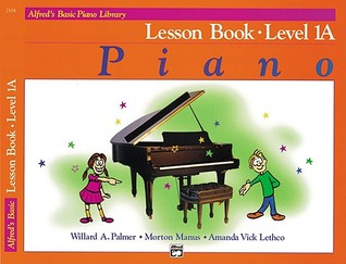 Alfred's Basic Piano Library Lesson Book, Bk 1a by Willard A. Palmer