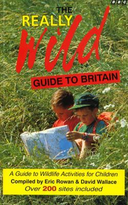 The Really Wild Guide to Britain