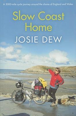 Slow Coast Home by Josie Dew