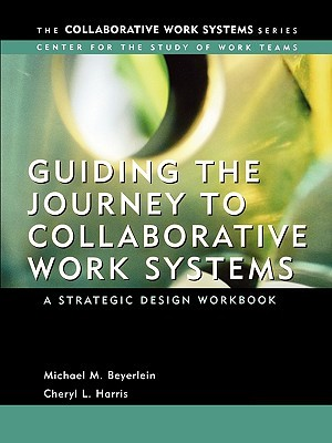 guiding-the-journey-to-collaborative-work-systems-a-strategic-design-workbook
