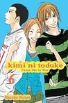 Kimi ni Todoke: From Me to You, Vol. 6