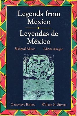 Legends Series: Legends from Mexico/Leyendas de Mexico