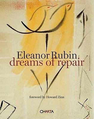 Eleanor Rubin Dreams Of Repair