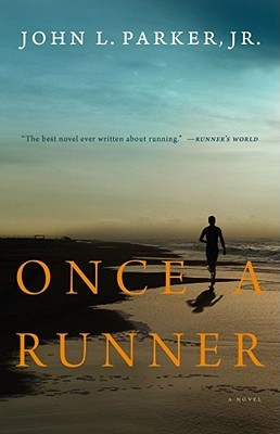 Once a Runner by John L. Parker Jr.