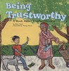 Being Trustworthy: A Book about Trustworthiness