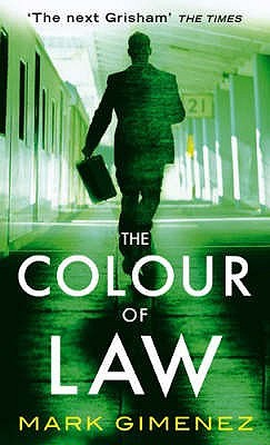 The Color Of Law Scott Fenney 1 By Mark Gimenez