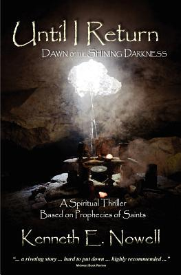Until I Return: Dawn of the Shining Darkness