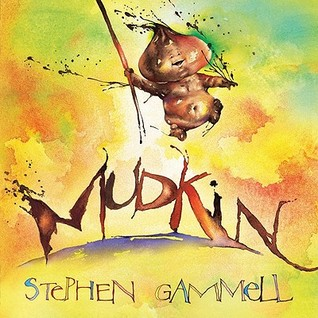 Mudkin by Stephen Gammell