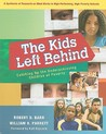 The Kids Left Behind: Catching Up the Underachieving Children of Poverty: A Synthesis of Research on What Works in High-Performing, High-Poverty Schoools