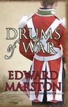 Drums of War by Edward Marston