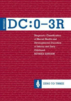 Diagnostic Classification of Mental Health and Developmental ... by Zero to Three