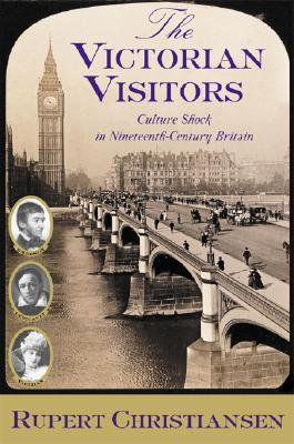 the-victorian-visitors-culture-shock-in-nineteenth-century-britain