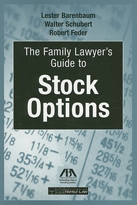 The Family Lawyer's Guide to Stock Options [With CDROM]