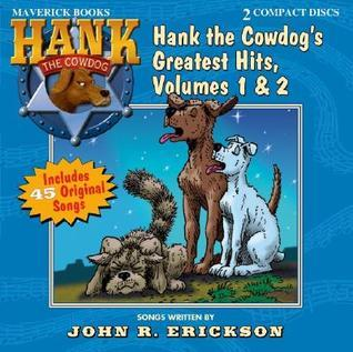 Hank the Cowdog's Greatest Hits, Vol. 1 & 2