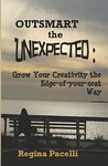 Outsmart the Unexpected by Regina Pacelli