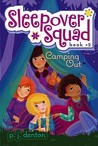 Camping Out (Sleepover Squad, #2)